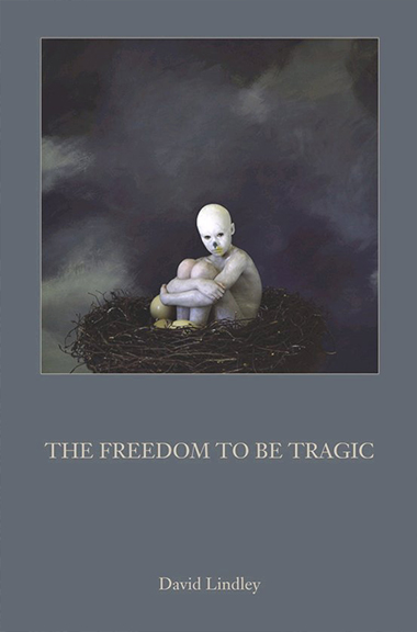 The Freedom to Be Tragic